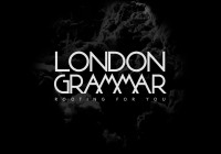 Song des Tages: Rooting For You von London Grammar