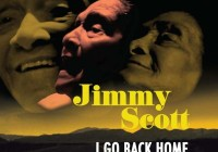 Jimmy Scott: I Go Back Home – Album Review