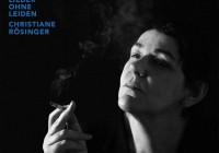 Christiane Rösinger: Lieder ohne Leiden – Album Review