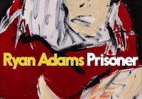 Ryan Adams: Prisoner – Album Review