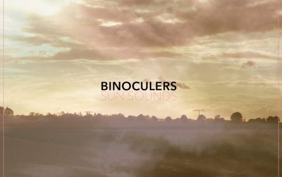 Binoculers: Sun Sounds – Album Review