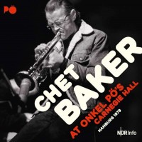 Sounds & Books_Chet Baker At Onkel Pö's Carnegie Hall_Cover