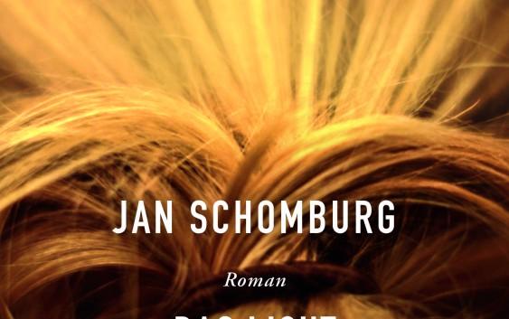 Jan Schomburg: Das Licht und die Geräusche – Roman