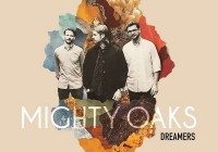 Mighty Oaks: Dreamers – Album Review