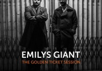 Emilys Giant: The Golden Ticket Session – Album Review