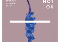 Brothers Of Santa Claus: Not OK – Album Review