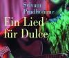 Sylvain Prudhomme: Ein Lied für Dulce – Roman