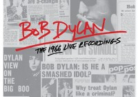 Bob Dylan: The 1966 Live Recordings – Album Review
