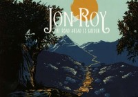 Jon And Roy: The Road Ahead Is Golden – Album Review