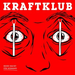 Sounds & Books_Kraftklub_ Kein Nacht für Niemand_Cover