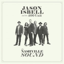Sounds & Books_Jason Isbell And The 400 Unit_ The Nashville Sound_Cover