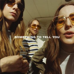 Sounds & Books_Haim_Something To Tell You_Cover