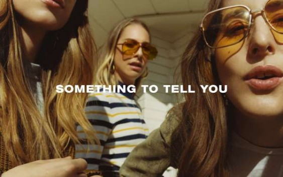Haim: Something To Tell You – Album Review