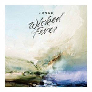 Sounds & Books_Jonah_Wicked Fever_Cover