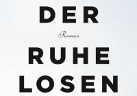 Karine Tuil: Die Zeit der Ruhelosen – Roman