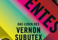 Virginie Despentes: Das Leben des Vernon Subutex – Roman