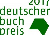 Deutscher Buchpreis 2017: Die Longlist ist bekanntgegeben