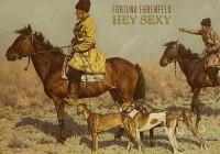 Fortuna Ehrenfeld: Hey Sexy – Album Review