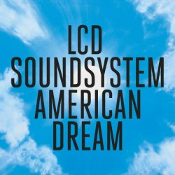 Sounds & Books_LCD Soundsystem_American Dream_Cover
