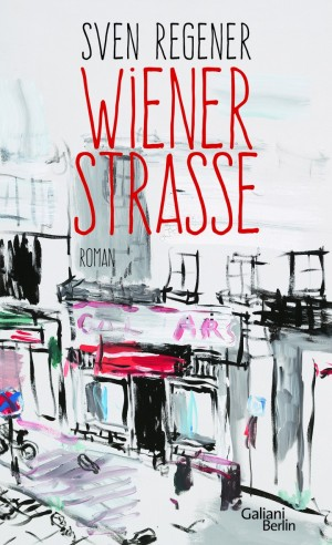 Sounds & Books_Sven Regener_Wiener Straße_Cover9783869711362_10