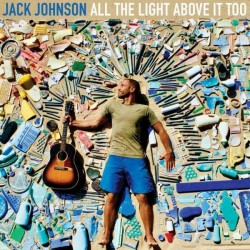 Sounds & Books_Jack Johnson_Al The Light Above It Too_Cover