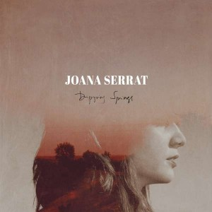 Sounds & Books_Joana Serrat_Dripping Springs_Cover