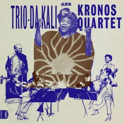 Sounds & Books_Trio Da Kali & Kronos Quartet_Ladilikan_Cover