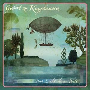 Sounds & Books_Gisbert zu Knyphausen_Das Licht dieser Welt_Cover
