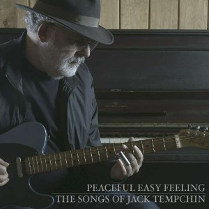 Jack Tempchin_Peaceful Easy Feeling_ Cover