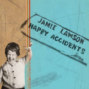 Sounds & Books_Jamie Lawson_Happy Accidents_Cover