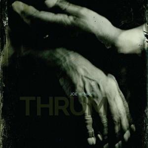 Sounds & Books_Joe Henry_Thrum_Cover