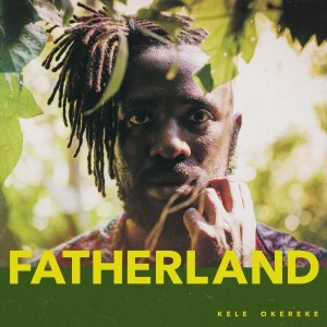 Sounds& Books_Kele Okereke_Fatherland_Cover