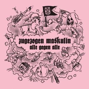 Sounds & Books_Zugezogen Maskulin_Alle gegen Alle_Cover