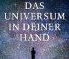 Christophe Galfard – Das Universum in deiner Hand