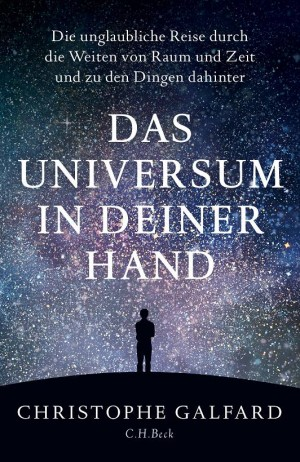 Sounds & Books_Christophe Galfard_Das Universum in deiner Hand_Cover
