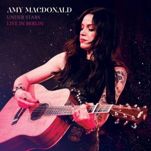 Sounds & Books_Amy Macdonald_Under Stars Live in Berlin_Cover