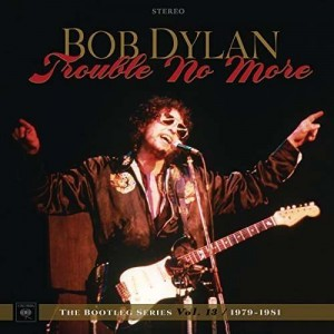 Sounds & Books_Bob Dylan_Trouble No More_Cover