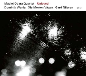 Sounds & Books_Maciej Obara Quartet_Unloved_Cover