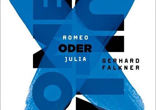 Gerhard Falkner: Romeo oder Julia – Roman