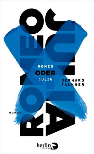 Sounds & Books_Gerhard Falkner_Romeo oder Julia_Cover