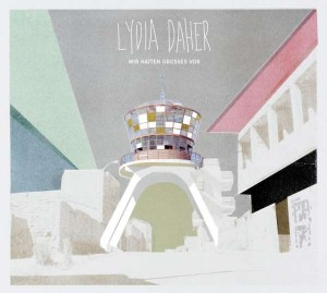 Sounds & Books_Lydia Daher_Wir hatten Großes vor_Cover_Trikont