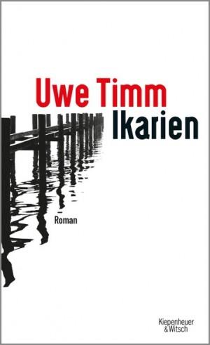 Sounds & Books_Uwe Timm_Ikarien_Coever_Kiepenheuer & Witsch