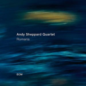 Andy Sheppard Quartet Romaria Albumcove