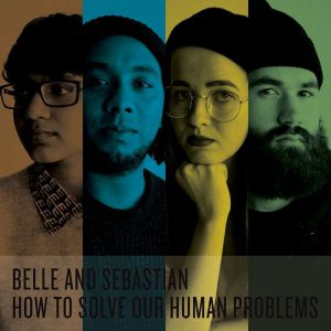 Belle And Sebastian How To Solve Our Human Problems Cover