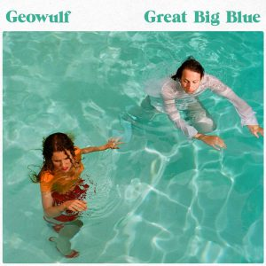 Geowulf Great Big Blue Cover