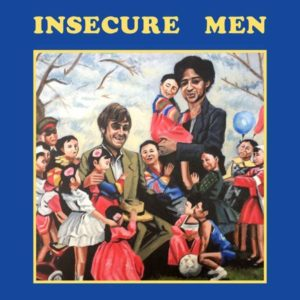 Insecure Men Albumcover