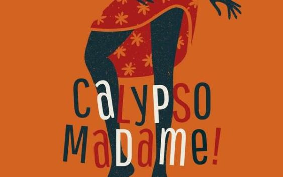 Various Artists: Calypso Madame! West Indian Female Singers 1954-68 – Album Review