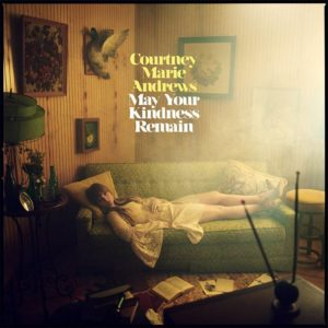 Courtney Marie Andrews May Your Kindness Remain Albumcover Loose Music