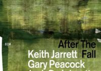 Keith Jarrett, Gary Peacock, Jack DeJohnette: After The Fall – Album Review