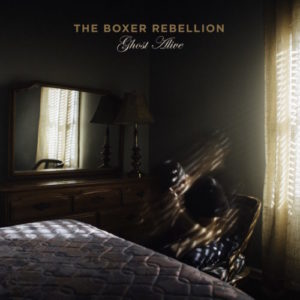 The Boxer Rebellion Ghost Alive Cover